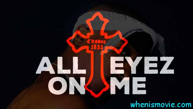 All eyez on Me movie 2017