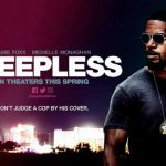 When does come out Sleepless movie 2017