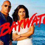 When does come out Baywatch movie 2017