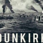 When does come out Dunkirk movie 2017