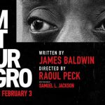 When does come out I Am Not Your Negro movie 2017