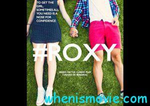 #Roxy movie 2017