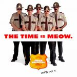 When does come out Super Troopers 2 movie 2017