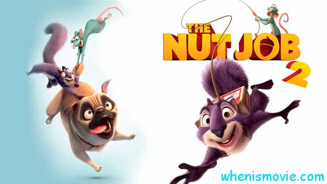 The Nut Job 2 movie 2017