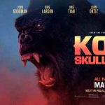 When does come out Kong: Skull Island movie 2017