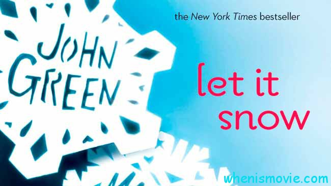 Let It Snow movie 2017