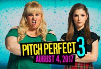 Pitch Perfect 3 movie 2017