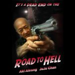 When does come out Road to Hell movie 2017