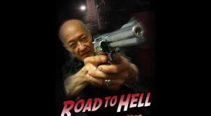 Road to Hell movie 2017