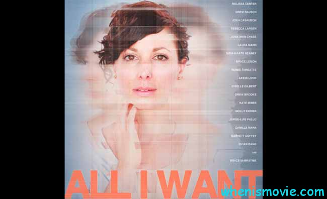 All I Want movie 2017