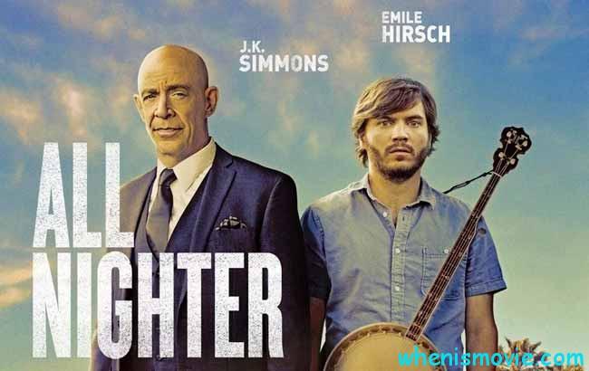 All Nighter movie 2017