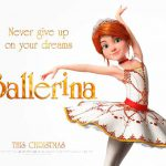 When does come out Ballerina movie 2017
