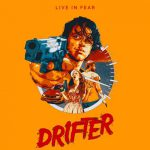 When does come out Drifter movie 2017