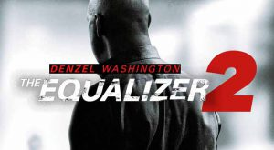 The Equalizer 2 movie 2018