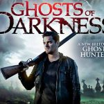 When does come out Ghosts of Darkness movie 2017