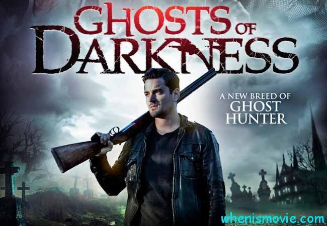 Ghosts of Darkness movie 2017