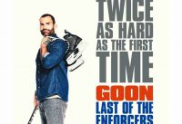 Goon: Last of the Enforcers movie 2017