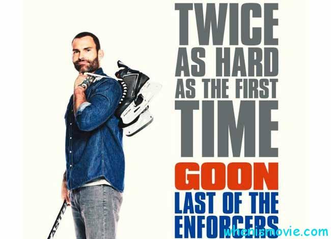 Goon: Last of the Enforcers movie 2017