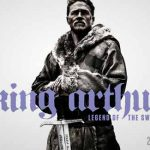 When does come out King Arthur: Legend Of The Sword movie 2017