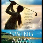 When does come out Swing Away movie 2017