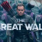 When does come out The Great Wall movie 2017