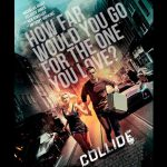 When does come out Collide movie 2017