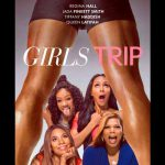 When does come out Girls Trip movie 2017