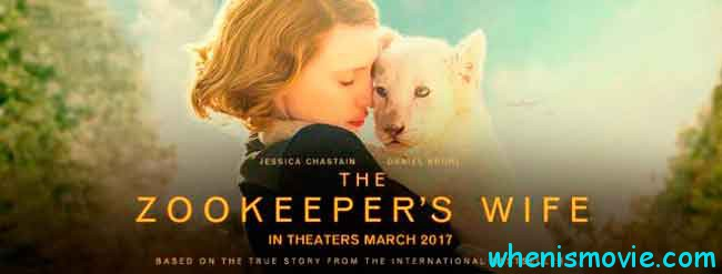 The Zookeeper's Wife movie 2017