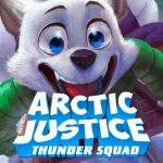 When does come out Arctic Justice movie 2018