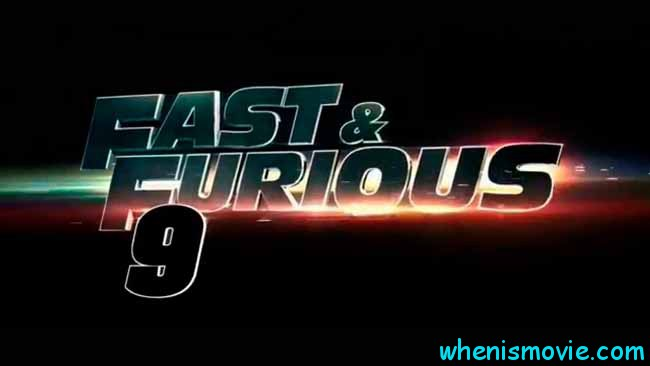 Fast and Furious 9 movie 2019