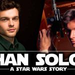 When does come out Star Wars: Han Solo movie 2018