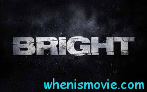 Bright movie 2017
