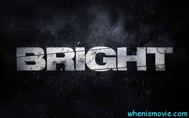 Bright movie 2017