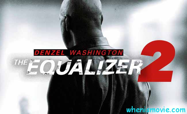 The Equalizer 2 movie