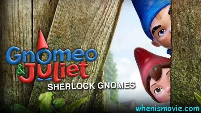 Gnomeo and Juliet 2 Sherlock Gnomes movie 2018