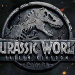 When does come out Jurassic Park 5 - Jurassic World Fallen Kingdom movie 2018