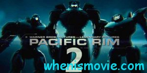 Pacific Rim 2 movie