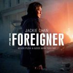 When does come out The Foreigner movie 2017