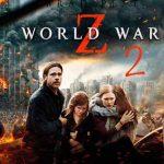 World War Z 2 movie trailer 2018