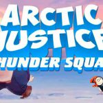 Arctic Justice official release date