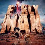 Early Man official release date
