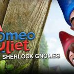 Gnomeo and Juliet 2 Sherlock Gnomes official release date